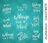 back to school typography set   ... | Shutterstock .eps vector #1162378870