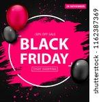 black friday sale poster.... | Shutterstock .eps vector #1162387369