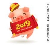 little pig with chinese scroll... | Shutterstock .eps vector #1162448746