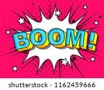 comics boom  comic vector... | Shutterstock .eps vector #1162459666