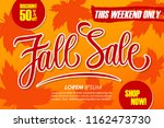 fall sale special offer banner... | Shutterstock .eps vector #1162473730