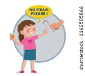 a little girl said no straw ... | Shutterstock .eps vector #1162505866