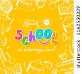 back to school is alsays cool... | Shutterstock .eps vector #1162550329