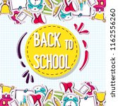 back to school background with... | Shutterstock .eps vector #1162556260