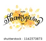 happy thanksgiving day poster.... | Shutterstock .eps vector #1162573873