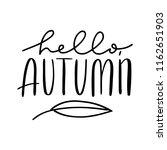 handwritten autumn season... | Shutterstock .eps vector #1162651903