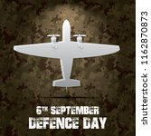 6th september. happy defence... | Shutterstock .eps vector #1162870873