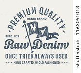 premium quality raw denim  ... | Shutterstock .eps vector #1163091013