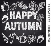 autumn season with chalk font... | Shutterstock .eps vector #1163192953