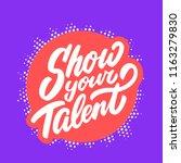 show your talent. vector banner. | Shutterstock .eps vector #1163279830