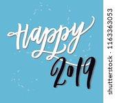happy 2019 hand lettering | Shutterstock .eps vector #1163363053