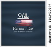patriot day usa never forget 9... | Shutterstock .eps vector #1163430349