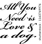 dog saying. dog quote. dog t... | Shutterstock . vector #1163769976