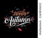 autumn  happy thanksgiving... | Shutterstock .eps vector #1163814613