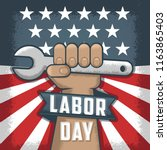 labor day flayer  hand holding... | Shutterstock .eps vector #1163865403