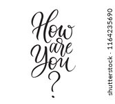 how are you modern calligraphy... | Shutterstock .eps vector #1164235690