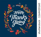 happy thanksgiving typography... | Shutterstock .eps vector #1164420160