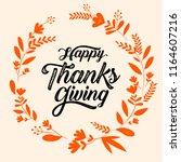 happy thanksgiving typography... | Shutterstock .eps vector #1164607216