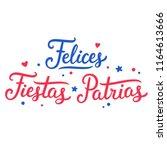 felices fiestas patrias ... | Shutterstock . vector #1164613666