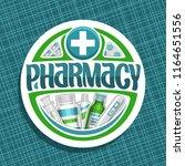 vector logo for pharmacy  cut... | Shutterstock .eps vector #1164651556