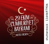 29 ekim cumhuriyet bayrami.... | Shutterstock .eps vector #1164697906