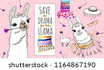 save the drama for your llama ... | Shutterstock .eps vector #1164867190