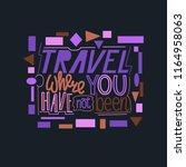hand lettering   travel theme ... | Shutterstock .eps vector #1164958063