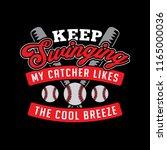 keep swinging my catcher likes...   Shutterstock .eps vector #1165000036