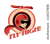 Fly high! retro aviator sticker with propeller - stock vector