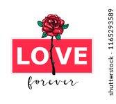 love forever. love slogan with... | Shutterstock .eps vector #1165293589