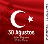 30 agustos zafer bayrami.... | Shutterstock .eps vector #1165316956