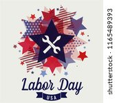 labor day card or background.... | Shutterstock .eps vector #1165489393