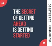 the secret of getting ahead...   Shutterstock .eps vector #1165515910