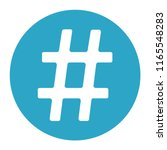 flat icon white hashtag in blue ... | Shutterstock .eps vector #1165548283
