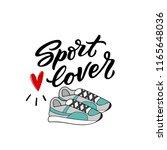 hand drawn lettering phrase... | Shutterstock .eps vector #1165648036
