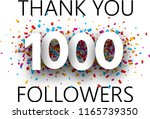 thank you  1000 followers. card ... | Shutterstock .eps vector #1165739350