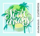 sweet dreams. calligraphic... | Shutterstock .eps vector #1165804036