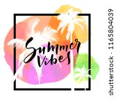 summer vibes. calligraphic... | Shutterstock .eps vector #1165804039