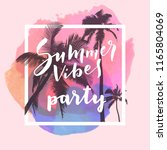 summer vibes party.... | Shutterstock .eps vector #1165804069