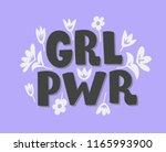 grl pwr girl power. hand drawn...   Shutterstock .eps vector #1165993900