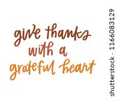 give thanks with a grateful... | Shutterstock .eps vector #1166083129