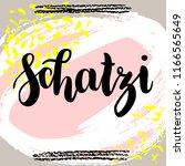 schatzi   sweetheart in german. ...   Shutterstock . vector #1166565649