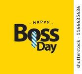 happy world boss day vector... | Shutterstock .eps vector #1166635636