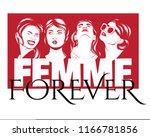 femme forever. vector poster... | Shutterstock .eps vector #1166781856