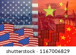 concept image of  usa china... | Shutterstock . vector #1167006829