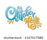 oktoberfest handwritten...   Shutterstock .eps vector #1167017080