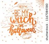helloween poster. vector... | Shutterstock .eps vector #1167084580