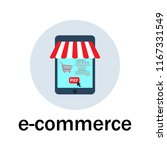 e commerce and web store icon.... | Shutterstock .eps vector #1167331549
