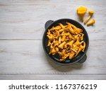 chanterelle mushrooms fried in... | Shutterstock . vector #1167376219