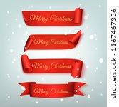 set of christmas red ribbon... | Shutterstock .eps vector #1167467356